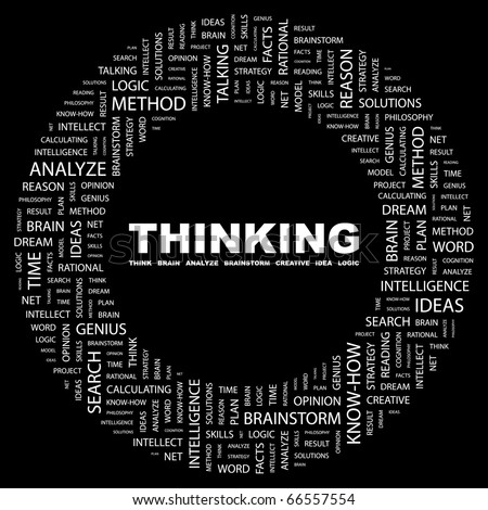 THINKING. Word collage on black background. Illustration with different association terms. - stock vector