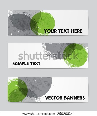 Three banners with green and grey grunge circles on paper. Vector illustration. - stock vector
