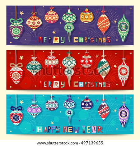 Three Christmas banners with holiday decor. Set of hand drawn letters and hanging Christmas balls with festive ornaments. Creative graphic banner design. Vector Merry Christmas and Happy New Year