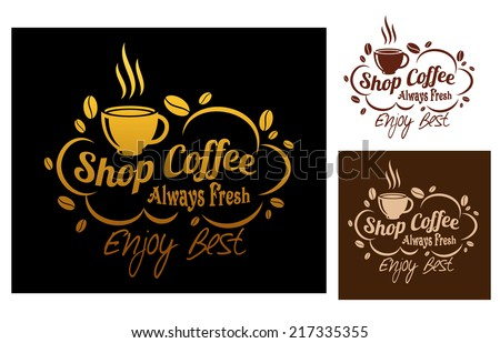Three color variants always fresh best coffee symbol or logo, for cafe or restaurant menu design - stock vector