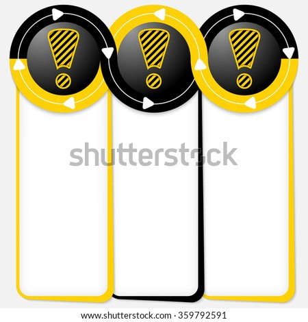 Three connected frames for your text and exclamation mark - stock vector