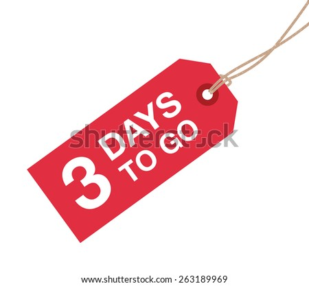 three days to go sign - stock vector