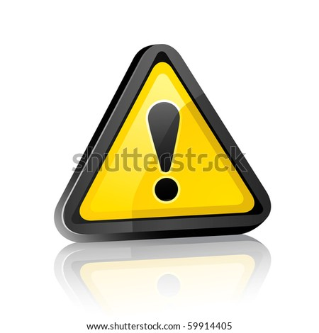 three-dimensional Hazard warning attention sign with exclamation mark  on white background with reflection - stock vector