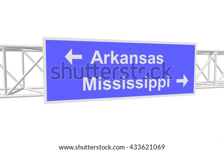 three-dimensional illustration of a road sign with directions: Arkansas; Mississippi