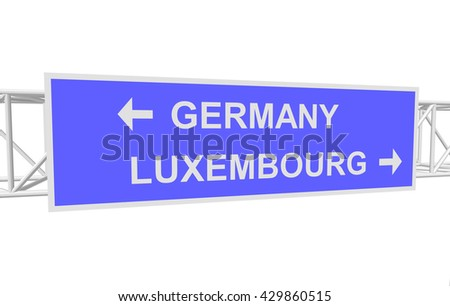 three-dimensional illustration of a road sign with directions: GERMANY; LUXEMBOURG