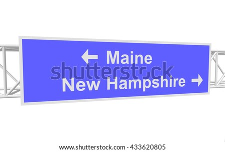 three-dimensional illustration of a road sign with directions: Maine; New Hampshire - stock vector
