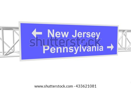 three-dimensional illustration of a road sign with directions: New Jersey; Pennsylvania