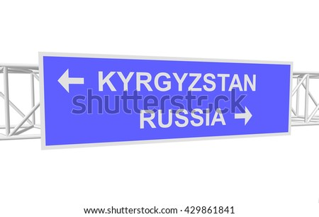 three-dimensional illustration of a road sign with directions: RUSSIA; KYRGYZSTAN