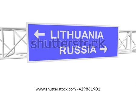 three-dimensional illustration of a road sign with directions: RUSSIA; LITHUANIA