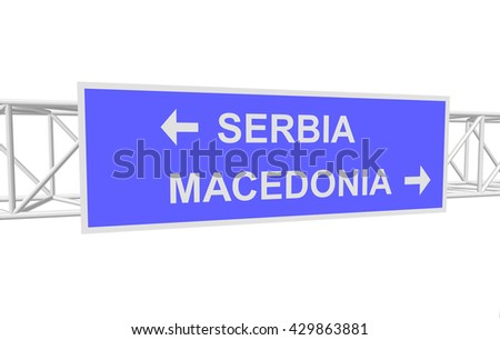 three-dimensional illustration of a road sign with directions: SERBIA; MACEDONIA