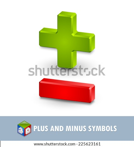 Three dimensional plus and minus symbols on white background - stock vector