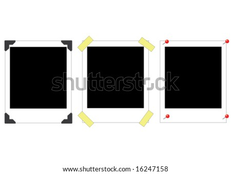 """Three """"empty"""" instant photos, to which the buyer can add photos of his/her choice.  One of them has so-called photo corners, one has adhesive tape, and the last one has little red pins. - stock vector"""