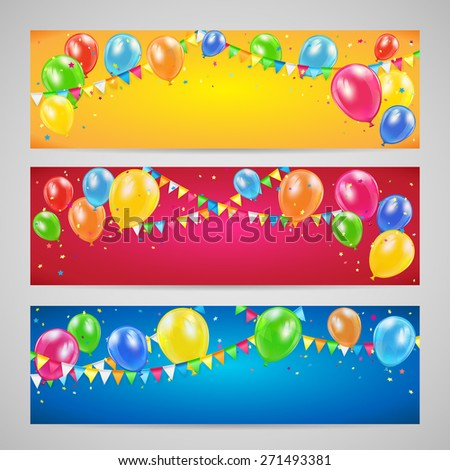 Three holiday banners with colorful balloons, pennants and confetti, Birthday background, illustration. - stock vector