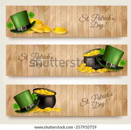 Three Saint Patrick's Day banners with lover leaves, green hat and gold coins in a cauldron. Vector.  - stock vector