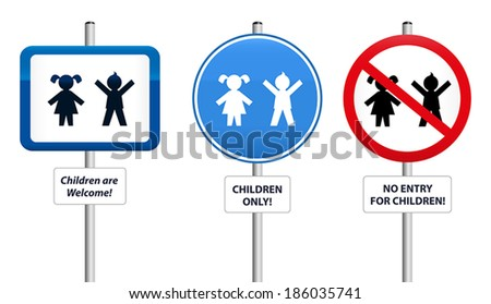 Three signs, that welcome children or that try to keep them away. The text in the signs can be changed. - stock vector