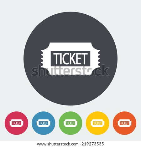 Ticket. Single flat icon on the button. Vector illustration. - stock vector