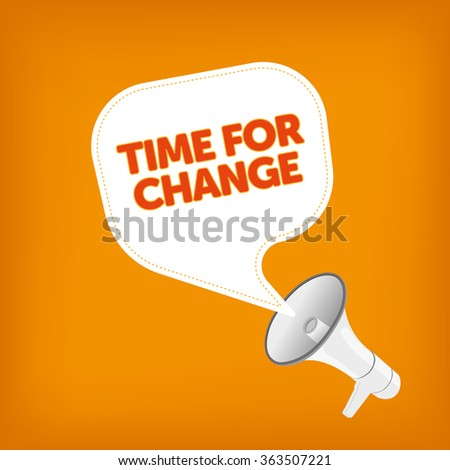 TIME FOR CHANGE - stock vector