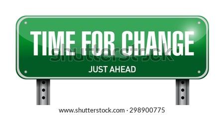 time for change road sign illustration design over white - stock vector