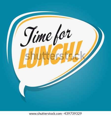 time for lunch retro speech bubble - stock vector
