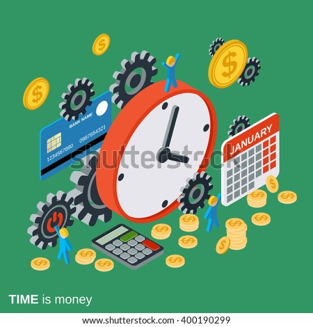 Time is money, management, business planning flat isometric vector concept illustration