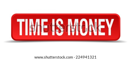 Time is money red 3d square button isolated on white - stock vector