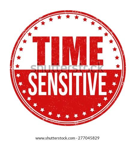 Time sensitive grunge rubber stamp on white background, vector illustration - stock vector