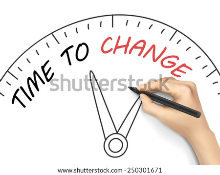 time to change written by hand on white background - stock vector