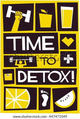 Time To Detox! (Motivational Health Poster Vector Illustration)