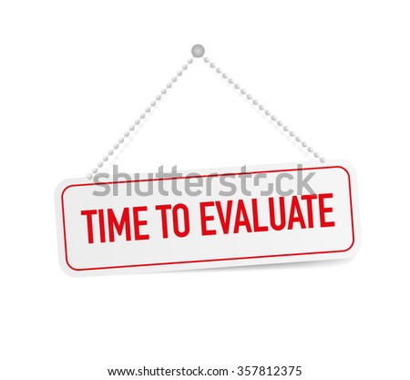 TIME TO EVALUATE - stock vector