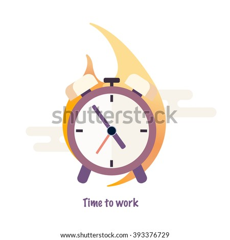 Time to work. Time is running out. Clock, alarm clock in flame. Vector Design - stock vector
