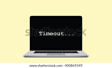 timeout internet title on top of a laptop - stock vector