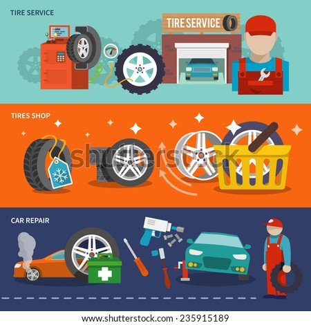 Tire service flat banner set with shop car repair mechanic isolated vector illustration - stock vector