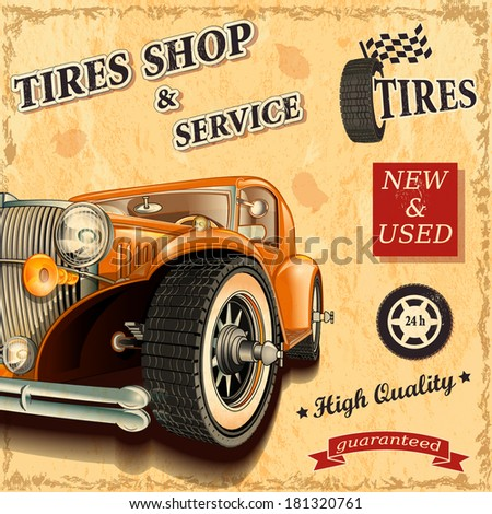 Tire service retro poster. - stock vector