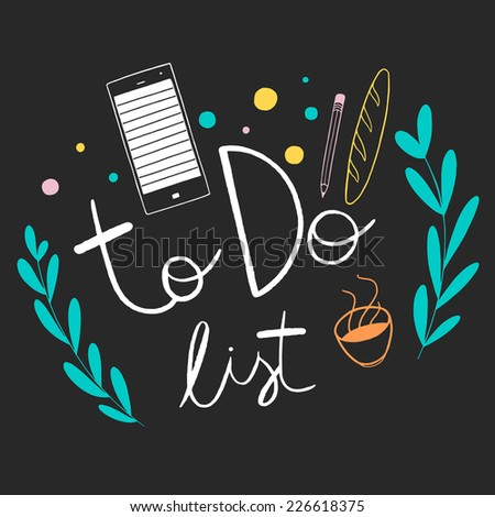 To do list cute illustration. Doodle vector elements with hand lettering on the black background  - stock vector