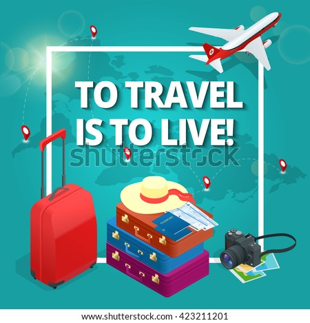 To travel is to live. Travel bag, passport, camera, tickets. Passenger airplane. Luxury vacation. Our travel destinations banner.