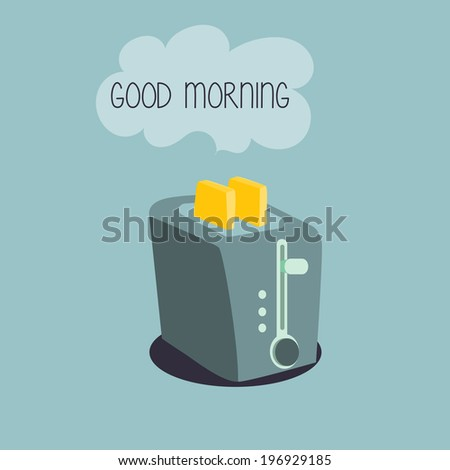 toaster, good morning - stock vector