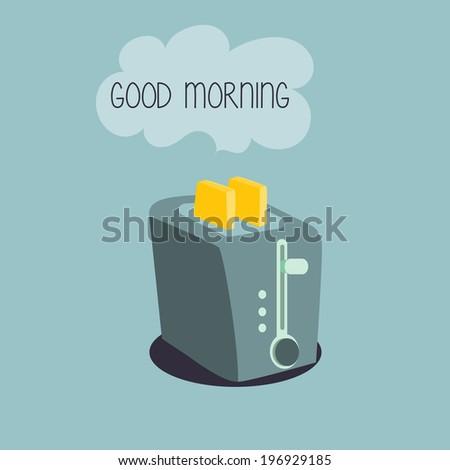 toaster, good morning - stock vector