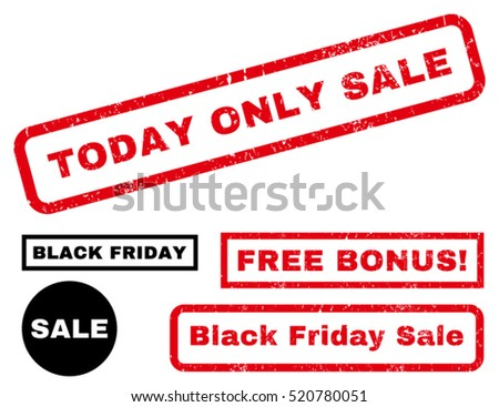 Today Only Sale rubber seal stamp watermark with additional design elements for Black Friday sales. Caption inside rectangular shape with grunge design and dirty texture.