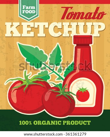 Tomato vector poster in vintage style. Vegetable fresh, ketchup natural sauce illustration - stock vector