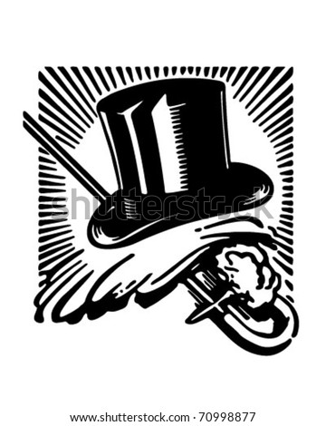 Top Hat, Gloves And Cane 2 - Retro Ad Art Illustration - stock vector