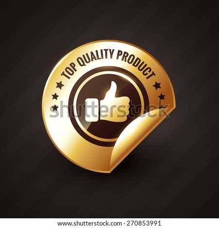 top quality product design with thumbs up golden label design - stock vector