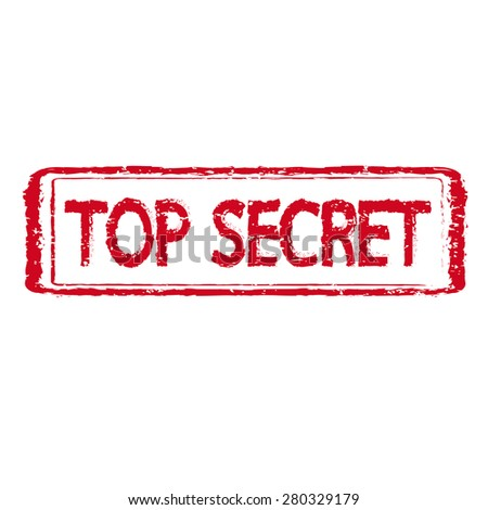 TOP SECRET stamp text  Illustration - stock vector