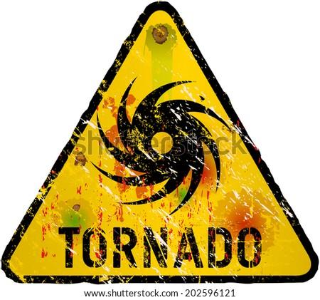 tornado warning sign, heavy weathered, vector eps 10 - stock vector