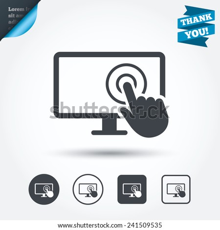 Touch screen monitor sign icon. Hand pointer symbol. Circle and square buttons. Flat design set. Thank you ribbon. Vector - stock vector