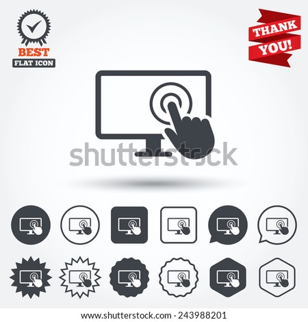 Touch screen monitor sign icon. Hand pointer symbol. Circle, star, speech bubble and square buttons. Award medal with check mark. Thank you. Vector - stock vector