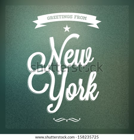 "Touristic Greeting card, Typographical background ""Greetings from New York"", Vector design.  - stock vector"
