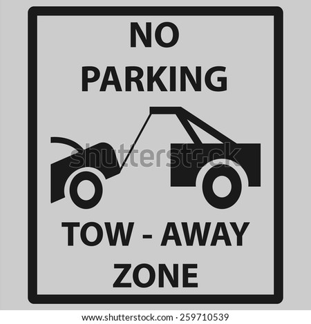 Tow_Away_Zone_Sign - stock vector