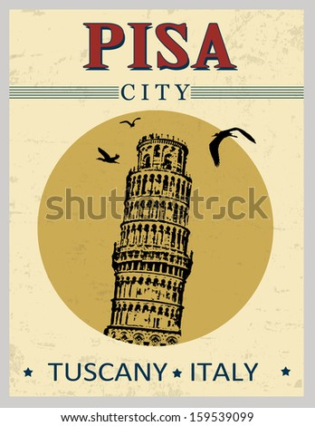 Tower of Pisa, from Tuscany,  Italy  in vintage style poster, vector illustration - stock vector