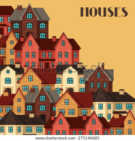 Town background design with cottages and houses. - stock vector
