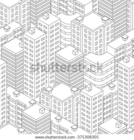 Town in isometric view. Seamless pattern with houses. Linear style. Black and white background. Modern city skyline. Vector illustration. - stock vector